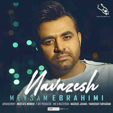 دانلود آهنگ میثم ابراهیمی به نام چقدر با عشق موهاشو میکردم نوازش
