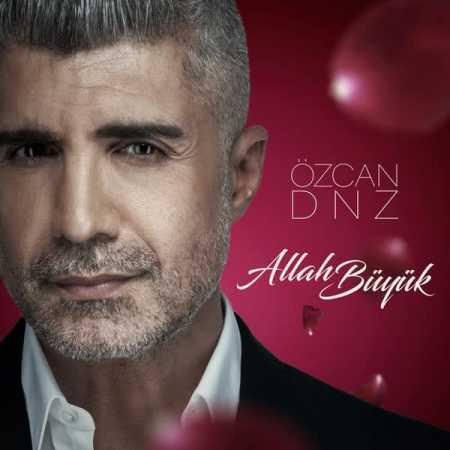 دانلود آهنگ Ozcan Deniz به نام Allah Buyuk